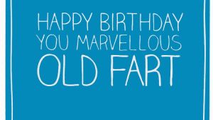Happy Birthday Old Fart Quotes Old Fart Birthday Quotes Quotesgram