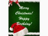 Happy Birthday On Christmas Day Cards Merry Christmas Happy Birthday Card Zazzle Com