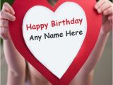 Happy Birthday Online Cards with Name Happy Birthday Wishes Heart Poster with Name