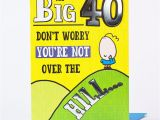 Happy Birthday Over the Hill Quotes 40th Birthday Card Not Over the Hill Only 99p