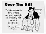 Happy Birthday Over the Hill Quotes Old Fart Birthday Quotes Quotesgram