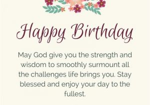 Happy Birthday Prayer Quotes Blessings From The Heart Prayers As Warm Wishes