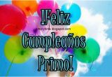 Happy Birthday Primo Quotes Feliz Cumpleanos Primo Birthday Quotes Pinterest