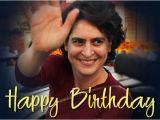 Happy Birthday Priyanka Quotes Happy Birthday Priyanka Gandhi Unseen Pictures Of the