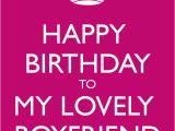 Happy Birthday Quote for Boyfriend Happy Birthday to My Boyfriend Quotes Quotesgram