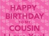 Happy Birthday Quote for Cousin Cousin Birthday Quotes Quotesgram