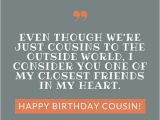 Happy Birthday Quote for Cousin Happy Birthday Cousin 35 Ways to Wish Your Cousin A