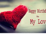 Happy Birthday Quote for Love Love Happy Birthday Wishes Cards Sayings