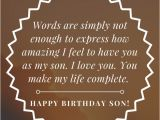 Happy Birthday Quote for My son 35 Unique and Amazing Ways to Say Quot Happy Birthday son Quot