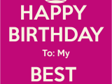 Happy Birthday Quote to My Best Friend Happy Birthday to My Best Friend Quotes Quotesgram