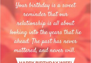 Happy Birthday Quote to Wife Happy Birthday Wife Say Happy Birthday with A Lovely Quote