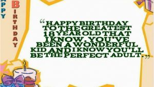 Happy Birthday Quotes 18 Year Old 25 18th Birthday Wishes