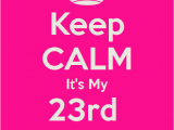 Happy Birthday Quotes 23 Years Old Turning 23 Years Old Quotes Quotesgram