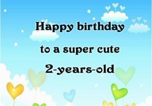 Happy Birthday Quotes for 2 Year Old Boy 2nd Birthday Wishes Birthday Messages for Baby Turns Two