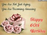 Happy Birthday Quotes for 60 Years Old Happy 60th Birthday Wishes Quotes Messages for 60 Year