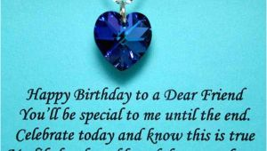 Happy Birthday Quotes for A Dear Friend Birthday Quotes Happy Birthday to A Dear Friend You 39 Ll