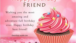 Happy Birthday Quotes for A Female Friend Birthday Wishes for Best Friend Female Happy Valetines Day