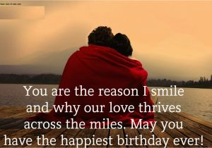 Happy Birthday Quotes for A Lover Happy Birthday Wishes to My Love Wishes Love