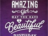 Happy Birthday Quotes for A Special Girl to An Amazing Girl Happy Birthday Pictures Photos and
