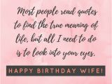 Happy Birthday Quotes for A Wife Happy Birthday Wife Say Happy Birthday with A Lovely Quote