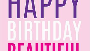Happy Birthday Quotes for Beautiful Girl Happy Birthday Beautiful Lady Quotes Quotesgram