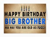Happy Birthday Quotes for Big Brother 27 Best Images About Brother Birthday On Pinterest Happy