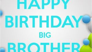 Happy Birthday Quotes for Big Brother Birthday Quotes for Brother Quotesgram
