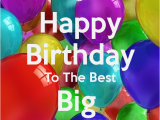 Happy Birthday Quotes for Big Brother From Sister Happy Birthday From Big Brother Funny Sister Quotes