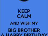 Happy Birthday Quotes for Big Brother Happy Birthday Big Brother Quotes Quotesgram