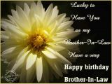 Happy Birthday Quotes for Brother In English Advance Happy Birthday Wishes for A Special Brother In Law