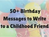 Happy Birthday Quotes for Childhood Friends 50 Best Birthday Messages for Childhood Friends Holidappy