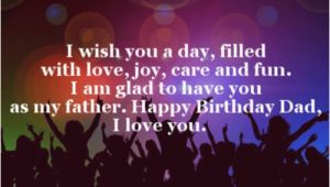 Happy Birthday Quotes for Dads 40 Happy Birthday Dad Quotes and Wishes Wishesgreeting