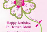 Happy Birthday Quotes for Deceased Mother Happy Birthday Quotes for Deceased Quotesgram