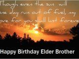 Happy Birthday Quotes for Elder Brother Birthday Wishes for Elder Brother Happy Birthday Quotes