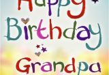 Happy Birthday Quotes for Grandfather Happy Birthday Wishes for the Best Grandpa