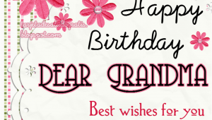 Happy Birthday Quotes for Grandmother Happy Birthday Grandma Quotes Quotesgram