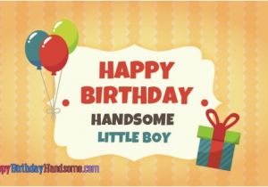 Happy Birthday Quotes for Little Boys Birthday Wishes for Boys Happy Birthday Quotes Messages