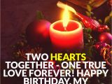 Happy Birthday Quotes for Loved Ones 45 Cute and Romantic Birthday Wishes with Images