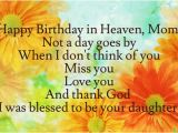 Happy Birthday Quotes for Mom In Heaven Happy Birthday Quotes for My Mom In Heaven Image Quotes at