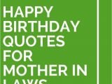 Happy Birthday Quotes for Mom In Law 18 Happy Birthday Quotes for Mother In Laws Mothers In