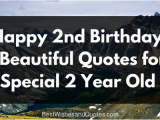 Happy Birthday Quotes for My 2 Year Old son Happy 2nd Birthday 51 Heartfelt and Beautiful Quotes