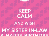 Happy Birthday Quotes for My Sister In Law Birthday Wishes for Sister In Law Page 5