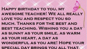 Happy Birthday Quotes for My Teacher Teacher Happy Birthday Wishes and Quotes Happy Birthday