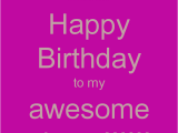 Happy Birthday Quotes for Nieces Birthday for Niece Quotes Quotesgram