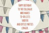 Happy Birthday Quotes for Office Colleagues Birthday Wishes for Colleagues Quotes and Messages