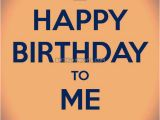 Happy Birthday Quotes for Self Its My Birthday Status for Whatsapp Self Birthday Quotes