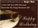 Happy Birthday Quotes for Stepdad Stepday Birthday Wishes for Step Father Quotes Messages