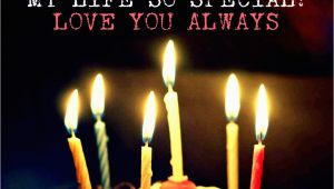 Happy Birthday Quotes for Your Love Happy Birthday Wishes to My Love Wishes Love