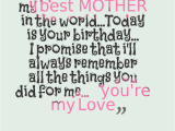 Happy Birthday Quotes for Your Mother Happy Birthday Mom Quotes and Wishes