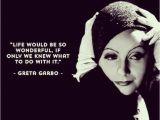Happy Birthday Quotes From Movies Greta Garbo Quotes Birthday Quotesgram